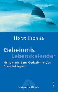 Horst  Krohne - Geheimnis Lebenskalender
