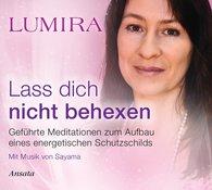 Lumira - Lass dich nicht behexen - Meditations-CD