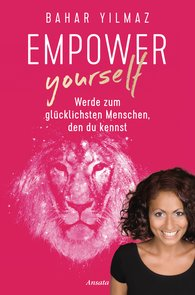 Bahar  Yilmaz - Empower Yourself