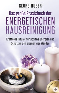 Georg  Huber - The Large Practical Book of Energetic House Cleaning