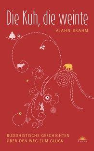 Ajahn  Brahm - Die Kuh, die weinte