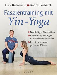 Dirk  Bennewitz, Andrea  Kubasch - Faszientraining mit Yin-Yoga