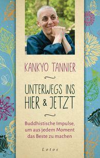 Kankyo  Tannier - Unterwegs ins Hier & Jetzt