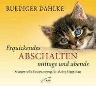 Ruediger  Dahlke - Erquickendes Abschalten mittags und abends - CD