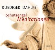 Ruediger  Dahlke - Schutzengel-Meditationen CD