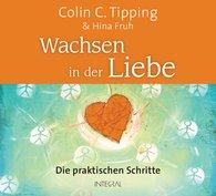 Colin C.  Tipping, Hina  Fruh - Wachsen in der Liebe