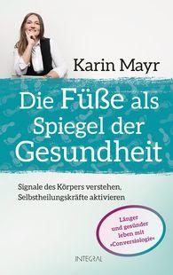 Karin  Mayr - The Secret Language of the Feet