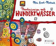 Doris  Kutschbach - Phantasiereisen mit Hundertwasser