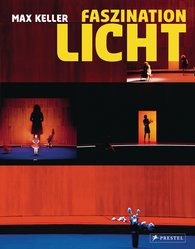 Max  Keller - Faszination Licht