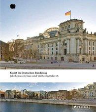 Andreas  Kaernbach  (Hrsg.), Manfred  Schneckenburger  (Hrsg.), Evelyn  Weiss  (Hrsg.) - Kunst im Deutschen Bundestag