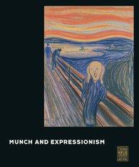 Jill  Lloyd-Peppiatt  (Hrsg.), Reinhold  Heller  (Hrsg.) - Munch and Expressionism