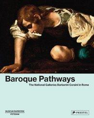 Ortrud  Westheider  (Hrsg.), Michael  Philipp  (Hrsg.) - Baroque Pathways