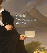 Bundeskunsthalle Kunst- und Ausstellungshalle der  (Hrsg.), Klassik Stiftung Weimar  (Hrsg.) - Goethe