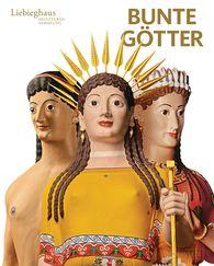 Vinzenz  Brinkmann  (Hrsg.), Ulrike  Koch-Brinkmann  (Hrsg.) - Bunte Götter – Golden Edition