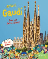 Sabine  Tauber - Antoni Gaudí. Create Your Own City