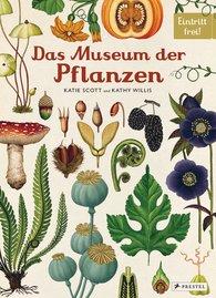 Katie  Scott, Kathy  Willis - Das Museum der Pflanzen