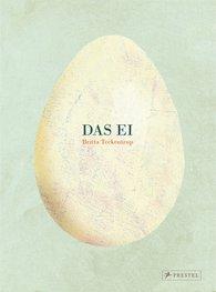 Britta  Teckentrup - Das Ei
