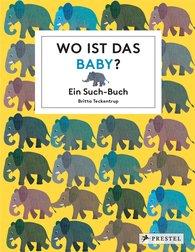 Britta  Teckentrup - Wo ist das Baby?