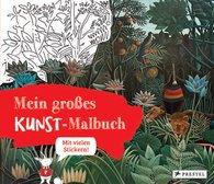 Annette  Roeder - Mein großes Kunst-Malbuch