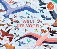 Robert  Hunter - Klänge der Natur: Welt der Vögel - Sound-Buch