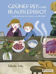 Felicita  Sala - Grüner Reis und Blaubeerbrot