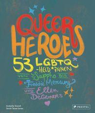 Arabelle  Sicardi - Queer Heroes (dt.)