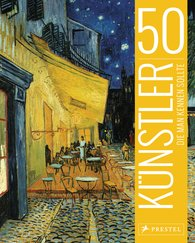 Thomas  Köster, Lars  Röper - 50 Künstler, die man kennen sollte