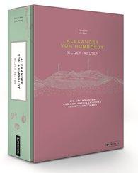 Ottmar  Ette, Julia  Maier - Alexander von Humboldt - Bilder-Welten