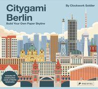 Clockwork Soldier - Citygami Berlin