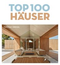 Thomas  Drexel - TOP 100 Häuser