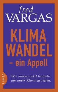 Fred  Vargas - Klimawandel - ein Appell