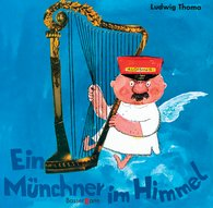 Ludwig  Thoma - Ein Münchner im Himmel