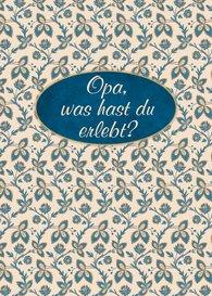 Christiane  Schlüter - Opa, was hast du erlebt?
