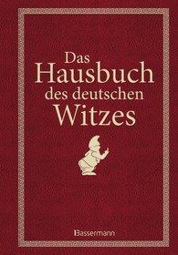 Anita  Schmidt  (Hrsg.) - Das Hausbuch des deutschen Witzes