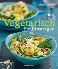 Diane  Dittmer - Vegetarian for Beginners