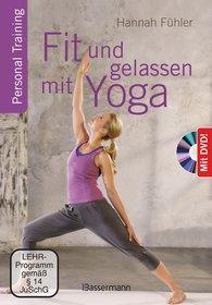 Hannah  Fühler - Fit und gelassen mit Yoga + DVD