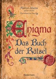 Fabrice  Mazza, Sylvain  Lhullier - Enigma: Das Buch der Rätsel