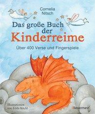 Cornelia  Nitsch - Das große Buch der Kinderreime