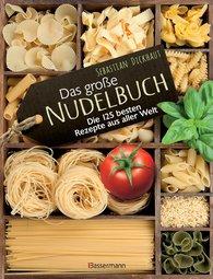 Sebastian  Dickhaut - Das große Nudelbuch