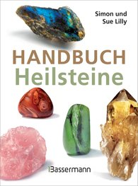 Simon  Lilly, Sue  Lilly - Handbuch Heilsteine