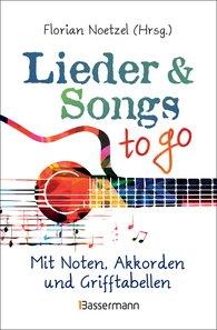 Florian  Noetzel  (Hrsg.) - Lieder & Songs to go