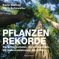 Karin  Greiner, Edith  Schowalter - Pflanzenrekorde