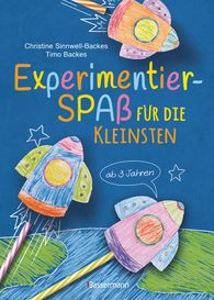 Christine  Sinnwell-Backes, Timo  Backes - Fun Experiments For Little Kids