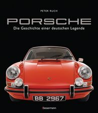 Peter  Ruch - Porsche. Der Bildband mit über 150 brillanten Aufnahmen. Frühe Design-Klassiker, 911er, 356er, Carrera, Turbo, Boxter, Macan, Cayenne u.v.m.