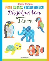 Norbert  Pautner - My Colourful Template Book: Iron-on Beads. Over 100 Animals