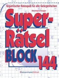 Eberhard  Krüger - Superrätselblock 144 (5 Exemplare à 3,99 €)
