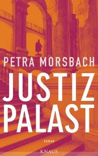 Petra  Morsbach - Palace of Justice