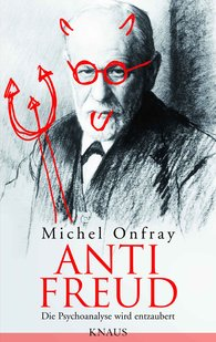 Michel  Onfray - Anti Freud