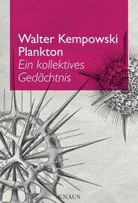 Walter  Kempowski, Simone  Neteler  (Editor) - Plankton