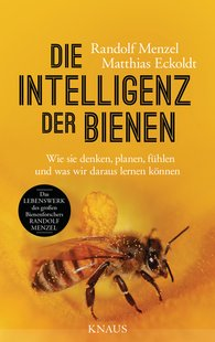 Randolf  Menzel, Matthias  Eckoldt - The Intelligence of Bees